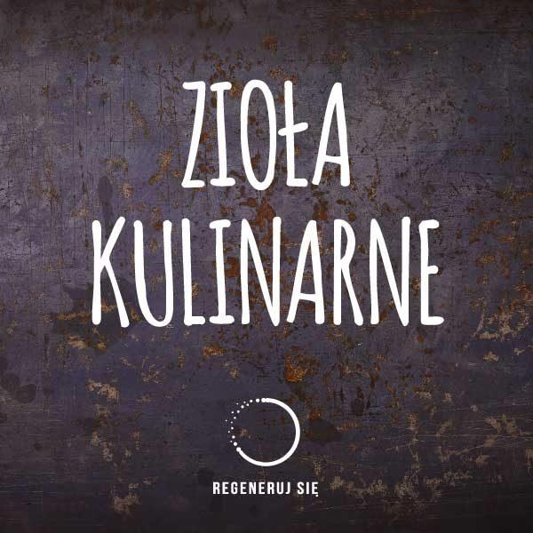 Zioła Kulinarne